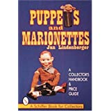 Puppets & Marionettes: A Collector's Handbook & Price Guide (Schiffer Book for Collectors)
