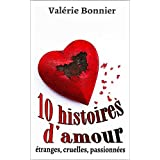 10 histoires d&#39;amourpar Valrie Bonnier