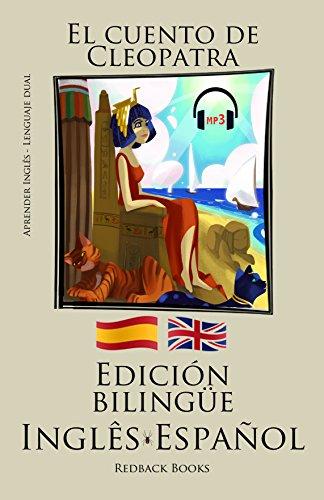 Aprender inglés -  L'audiolibro incluso - Edición bilingüe (Inglês - Español) El cuento de Cleopatra
