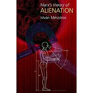 Amazon.com: Marx's Theory of Alienation (9780850365542): Istvan ...
