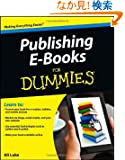 Publishing E-Books For Dummies (For Dummies (Computer/Tech))