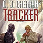 Tracker: Foreigner Sequence 6, Book 1 | C. J. Cherryh