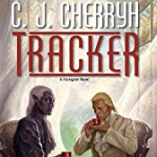 Tracker: Foreigner Sequence 6, Book 1 | [C. J. Cherryh]