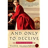 And Only to Deceive (Lady Emily) ~ Tasha Alexander