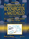 img - for From MEMS to Bio-MEMS and Bio-NEMS: Manufacturing Techniques and Applications book / textbook / text book