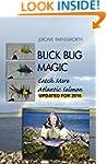 Buck Bug Magic: Catch More Atlantic S...