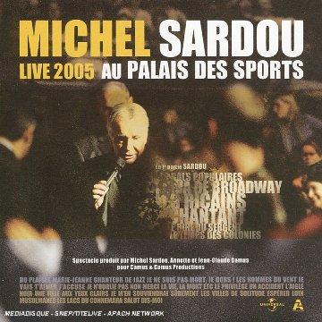 Michel Sardou - Live 2005 Au Palais Des Sports - Zortam Music