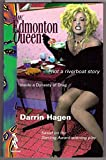 The Edmonton queen: Not a riverboat story