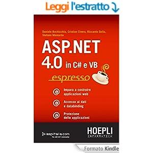 ASP.NET 4.0 in C# e VB espresso: Dati e databinding. Protezione delle applicazioni (Linguaggi & programmazione)