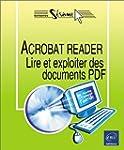 Acrobat Reader : Lire et exploiter de...