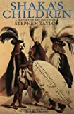 Shaka's Children: A History of the Zulu People (0006384684) by Taylor, Stephen