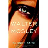Blonde Faith ~ Walter Mosley