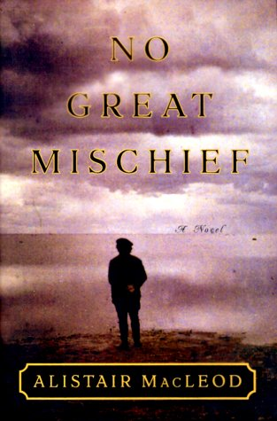 No Great Mischief, ALISTAIR MACLEOD