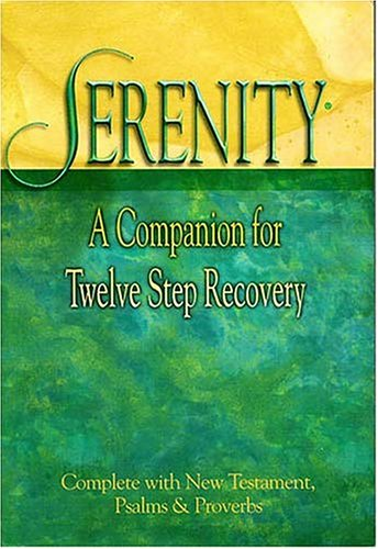 Serenity: A Companion For Twelve Step Recovery, ROBERT HEMFELT, RICHARD FOWLER