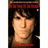 "In the Name of the Father: The Story of Gerry Conlon of the Guildford Four: Tie-Invon ""Gerry Conlon"""