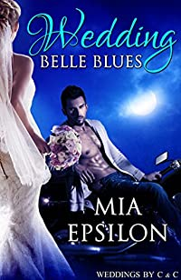 Wedding Belle Blues by Mia Epsilon ebook deal