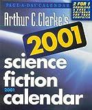 Arthur C. Clarke's Calendar: 2001 (0761120068) by Clarke, Arthur Charles