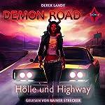 Hölle und Highway (Demon Road 1) | Derek Landy