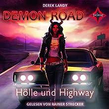 Hölle und Highway (Demon Road 1) Hörbuch von Derek Landy Gesprochen von: Rainer Strecker
