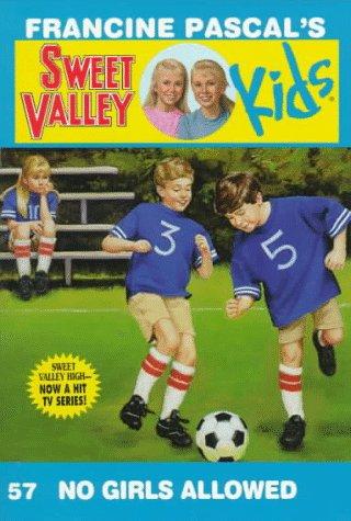 No Girls Allowed (Sweet Valley Kids)