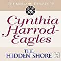 Dynasty 19: The Hidden Shore (       UNABRIDGED) by Cynthia Harrod-Eagles Narrated by Terry Wale