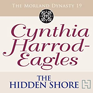 Dynasty 19: The Hidden Shore | [Cynthia Harrod-Eagles]
