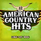 Like My Dog - Single Tribute To Billy Currington