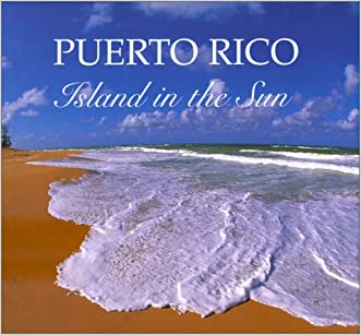 Puerto Rico Island in the Sun