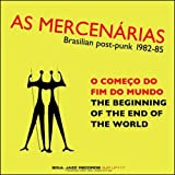 Beginning Of The End Of The World As Mercenarias