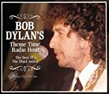 Bob Dylan Bob Dylans Theme Time Radio Hour - The Best Of The Third Series