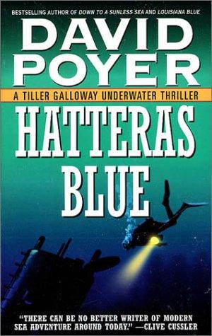 Hatteras Blue (A Tiller Galloway Thriller), David Poyer