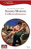 Um Homem Impiedoso - Harlequin Paixão Ed. 334