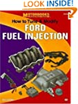 How to Tune and Modify Ford Fuel Inje...