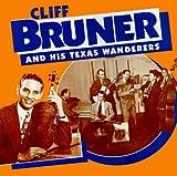 echange, troc Cliff Bruner - Cliff Bruner & His Texas Wanderers [coffret 5 CD]