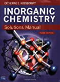 By Catherine Housecroft Solutions Manual Inorganic Chemistry 3e (3rd Third Edition) [Paperback]