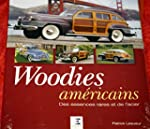 Woodies Am�ricains : Des essences rar...