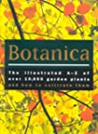 Botanica; The Illustrated A-Z of Over...