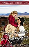HISTORICAL WESTERN MAIL ORDER BRIDE ROMANCE: From Secrets to Redemption: A Nebraska Mail Order Bride Series