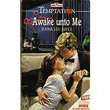 Awake Unto Me (Temptation)by Jenna Lee Joyce