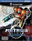 Official Nintendo Metroid Prime 2: Echoes Player's Guide (1930206526) by Power, Nintendo