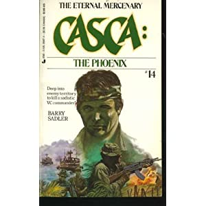 The Phoenix (Casca, No. 14) Barry Sadler