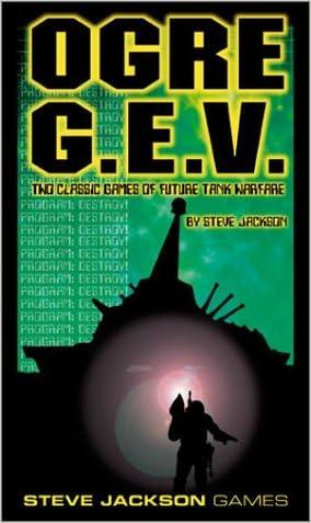 Ogre/G.E.V. (OP) (Steve Jacoson games)