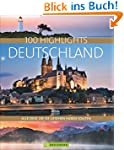 Bildband Deutschland. 100 Highlights...