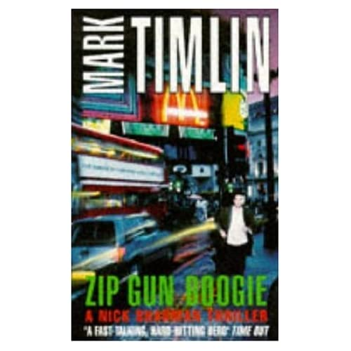Zip Gun Boogie Pb (Nick Sharman Thrillers) Mark Timlin