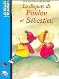 echange, troc René Escudié - Les Belles histoires, numéro 84 : La Dispute de Poulou et Sébastien