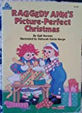 Raggedy Ann's Picture-Perfect Christmas (A Read-to-me book) (039489569X) by Happy House