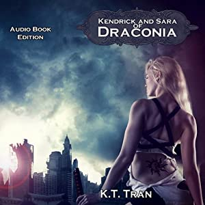 Kendrick and Sara of Draconia | [K.T. Tran]