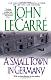 A Small Town in Germany (0743431715) by Le Carre, John