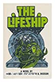 The lifeship (0060117648) by Dickson, Gordon R