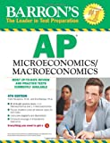 img - for Barron's AP Microeconomics/Macroeconomics, 4th Edition book / textbook / text book